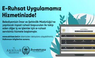 Akhisar Belediyesi E-Ruhsat Hizmetine Başladı